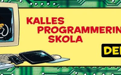 Kalles Programmeringsskola, del 1!
